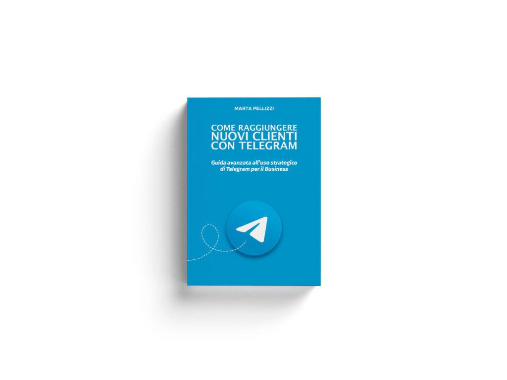 ebook telegram come raggiungere nuovi clienti